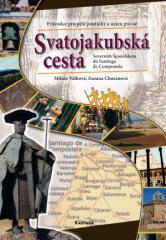 Kniha Svatojakubská cesta: Severním Španělskem do